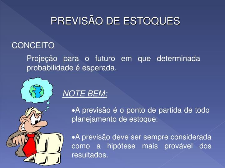 PREVISÃO DE ESTOQUES