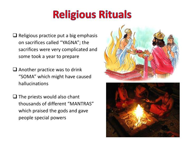 Religious practice put a big emphasis on sacrifices called