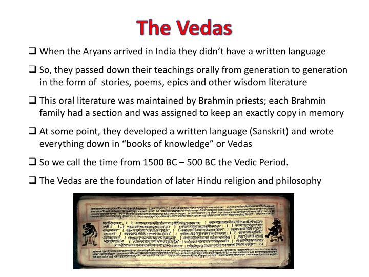 When the Aryans arrived in India they didn