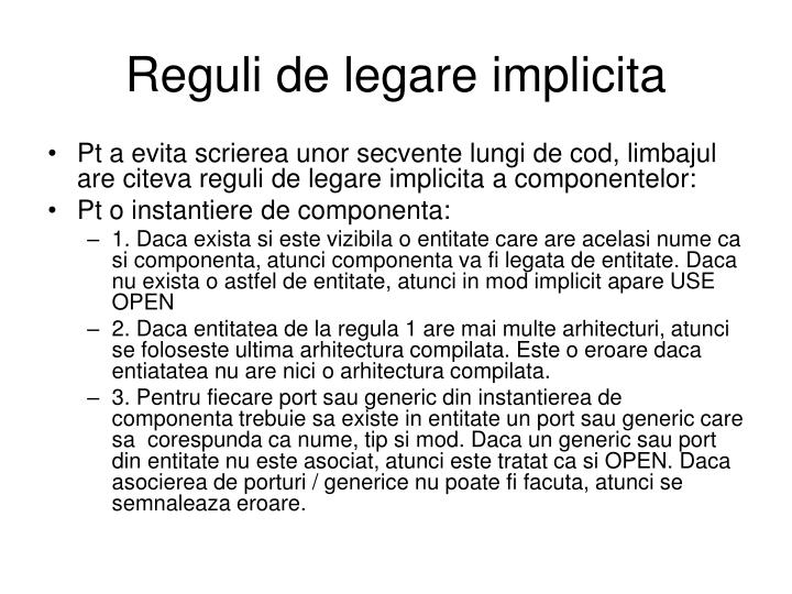 Reguli de legare implicita