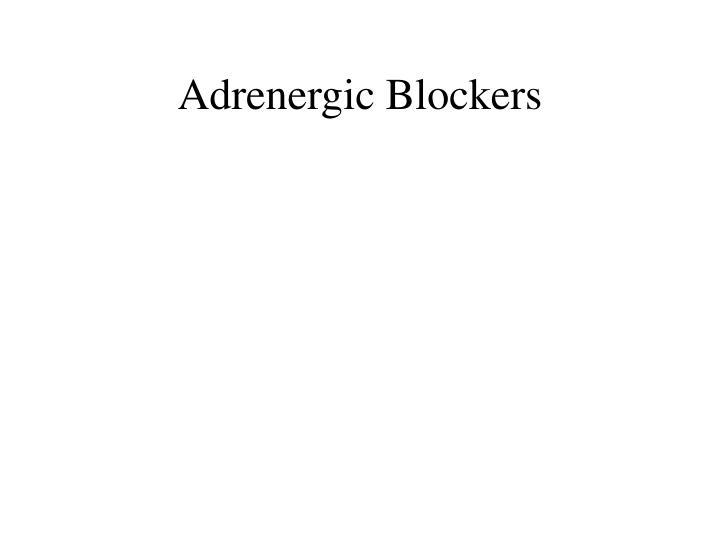 Adrenergic Blockers