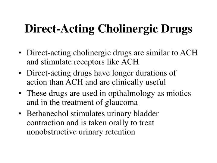 Direct-Acting Cholinergic Drugs