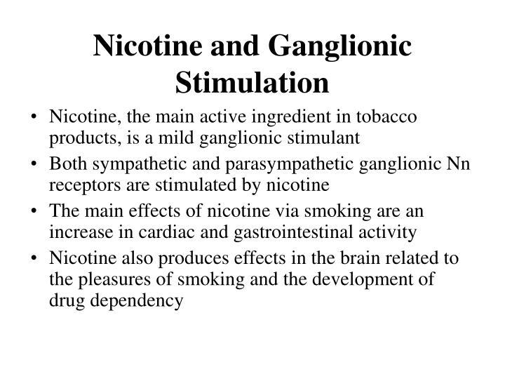 Nicotine and Ganglionic Stimulation