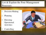 list explain the four management processes