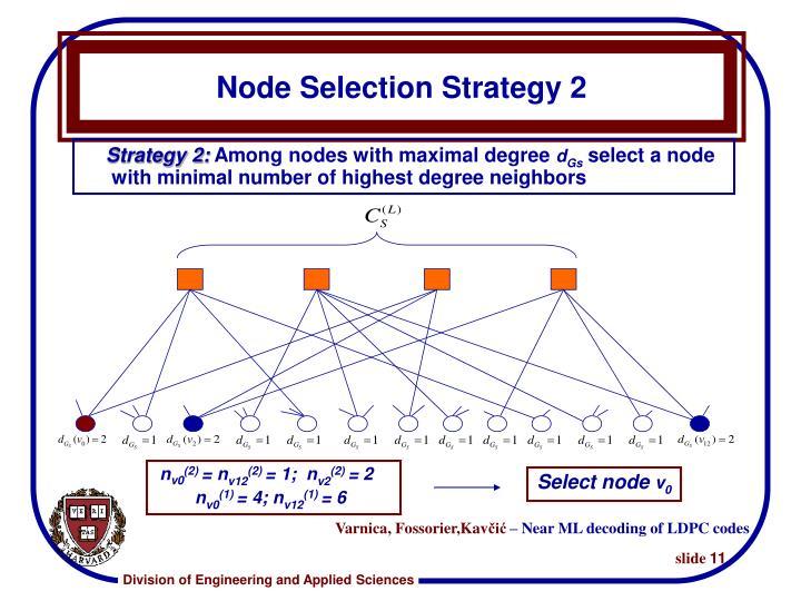 Node Selection Strategy 2