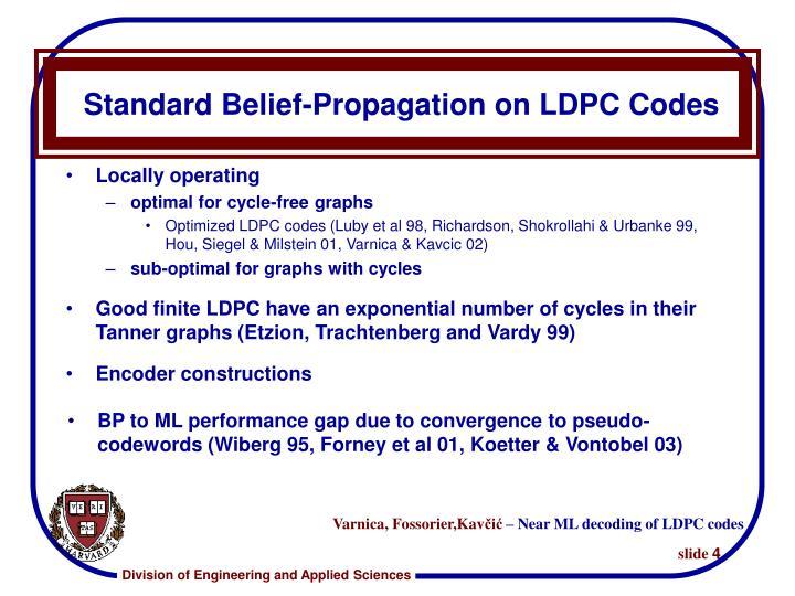 Standard Belief-Propagation on LDPC Codes
