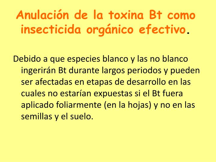 Anulación de la toxina Bt como insecticida orgánico efectivo