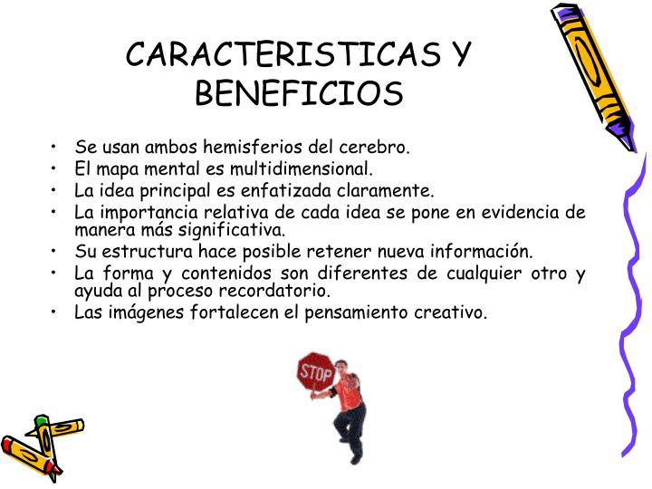 CARACTERISTICAS Y BENEFICIOS