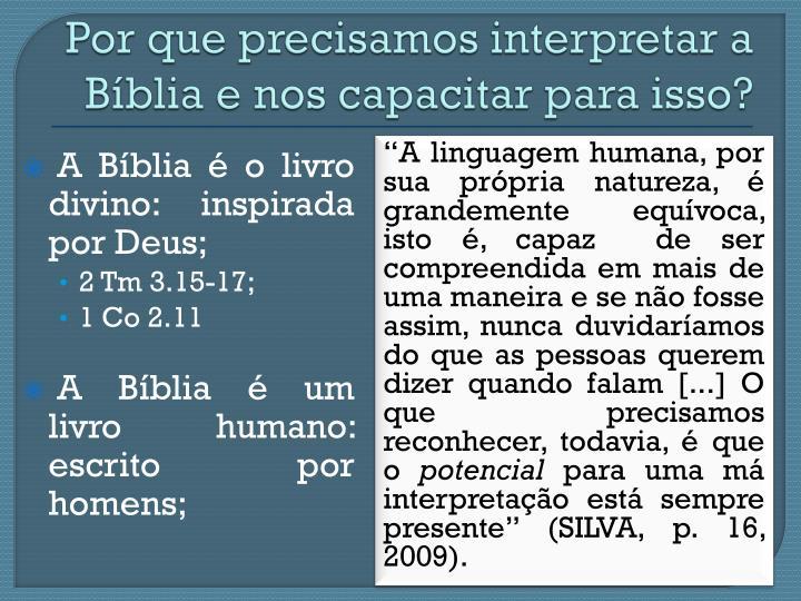 Por que precisamos interpretar a Bíblia e nos capacitar para isso?