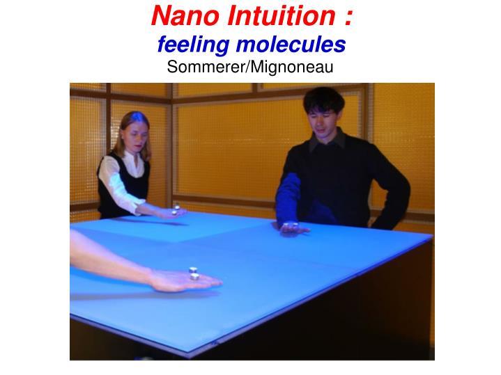 Nano Intuition :
