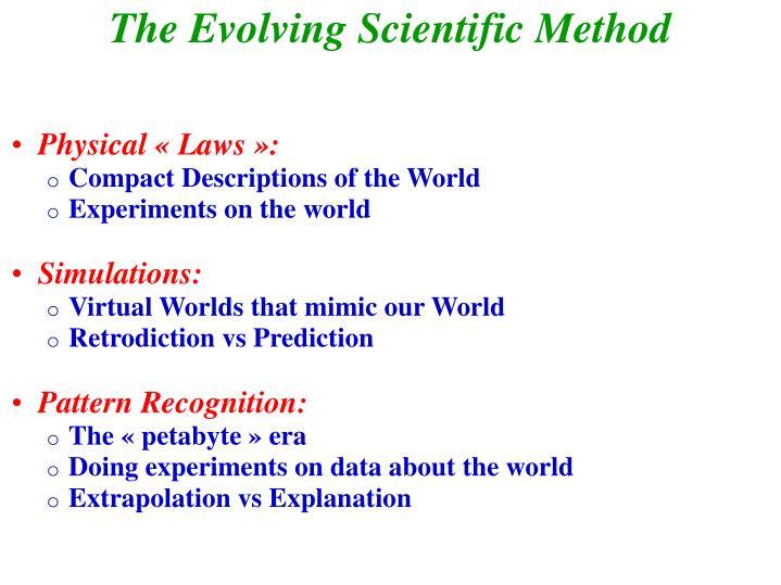 The Evolving Scientific Method