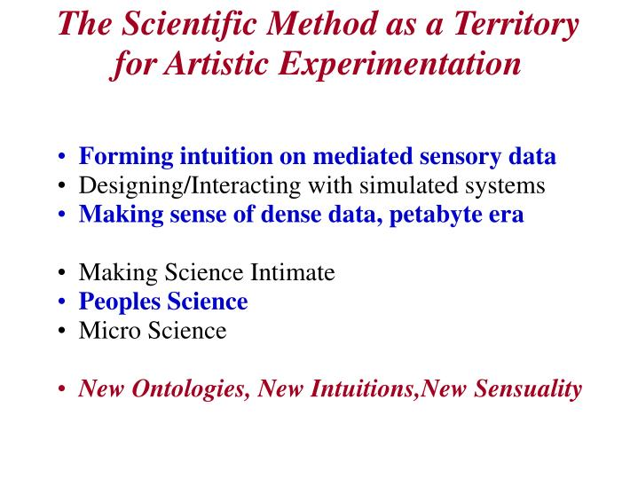 The Scientific Method as a Territory for Artistic Experimentation