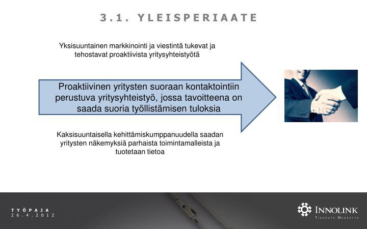 3.1. YLEISPERIAATE