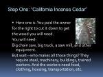 step one california incense cedar