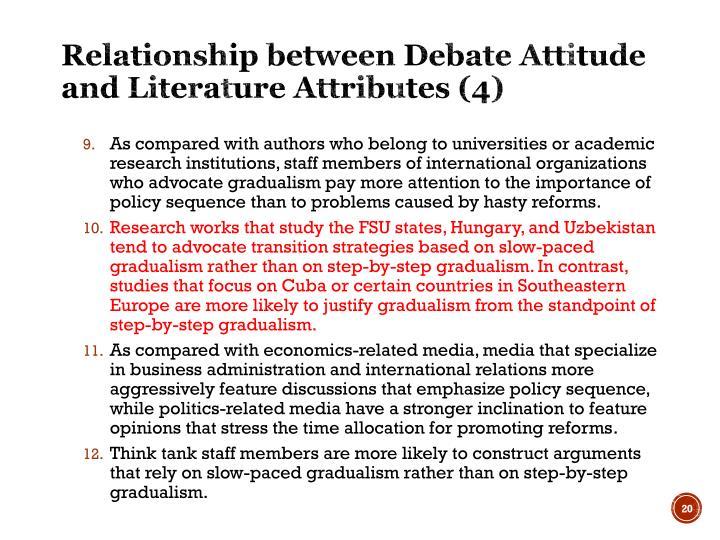 Relationship between Debate Attitude and Literature Attributes (4)