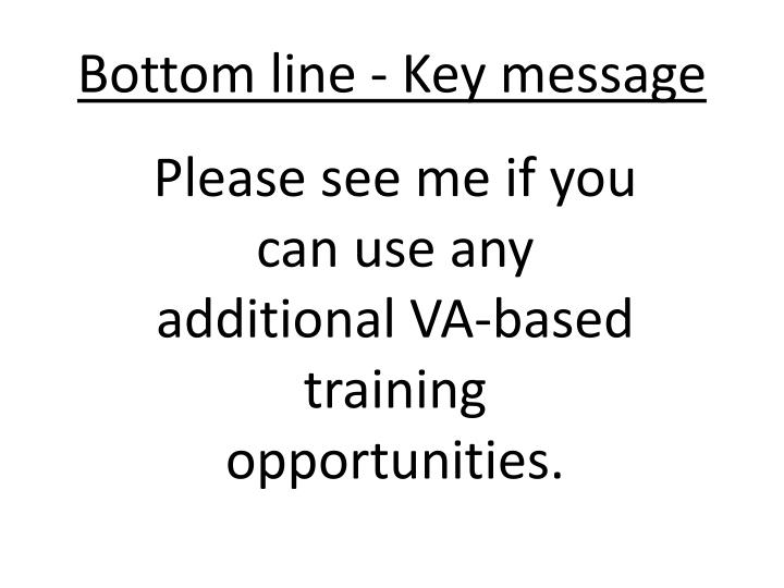 Bottom line key message