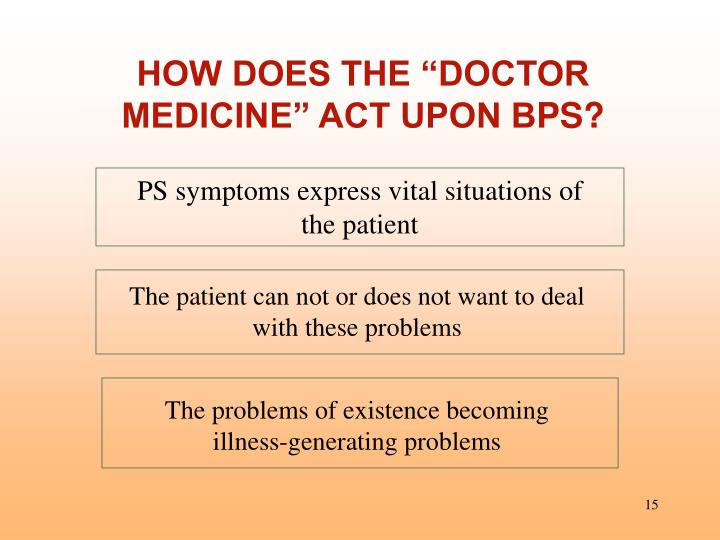 "HOW DOES THE ""DOCTOR MEDICINE"" ACT UPON B"