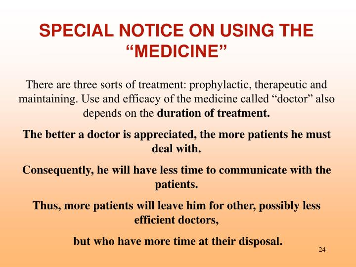 "SPECIAL NOTICE ON USING THE ""MEDICINE"""
