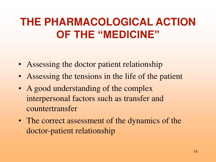 "THE PHARMACOLOGICAL ACTION OF THE ""MEDICIN"