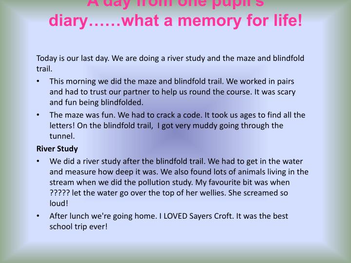 A day from one pupil's diary……what a memory for life!