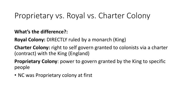 Proprietary vs. Royal vs. Charter Colony
