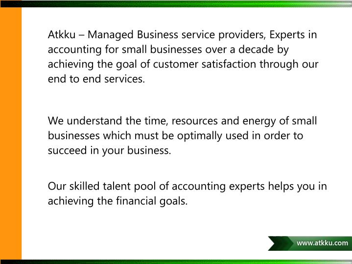Atkku – Managed Business service providers, Experts in accounting for small businesses over a deca...