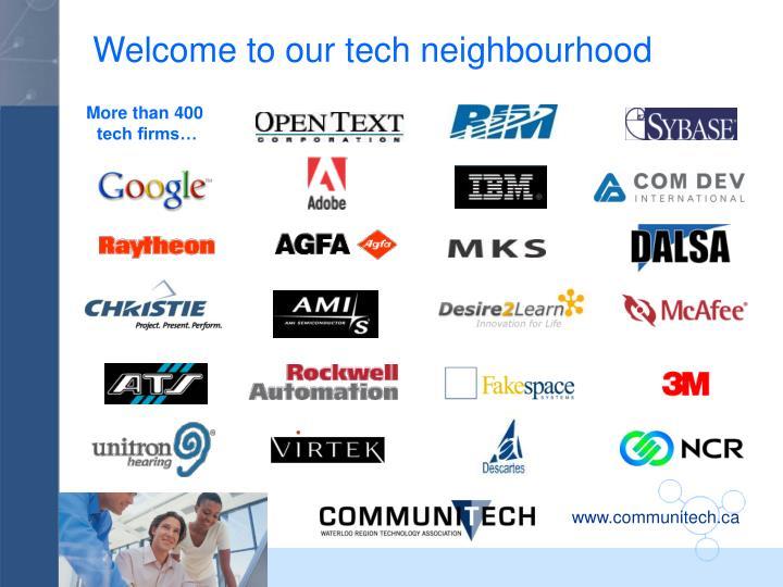 Welcome to our tech neighbourhood