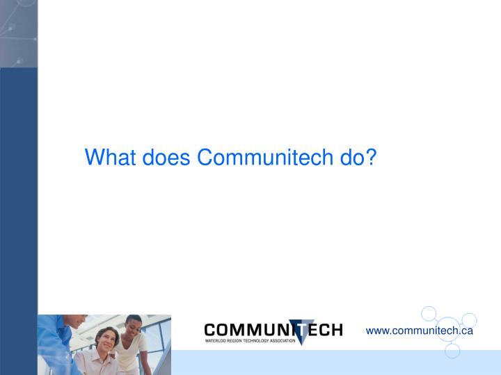 What does Communitech do?