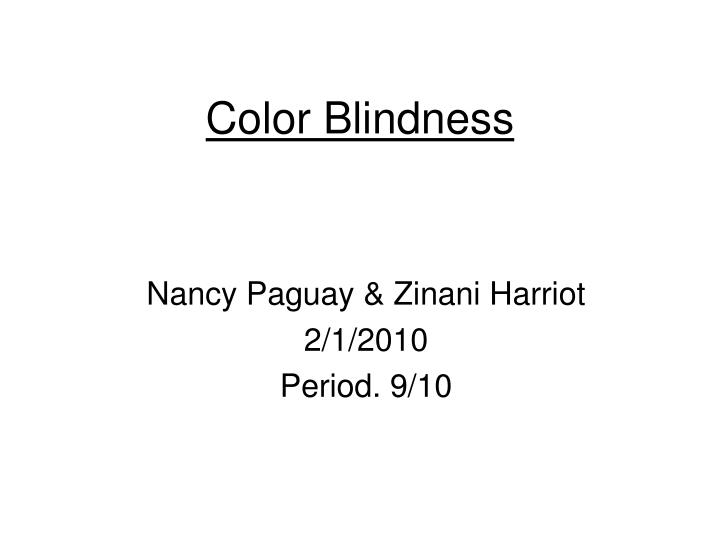 PPT Color Blindness PowerPoint Presentation ID 5993761