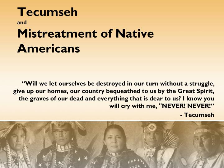 tecumseh and mistreatment of native americans n.