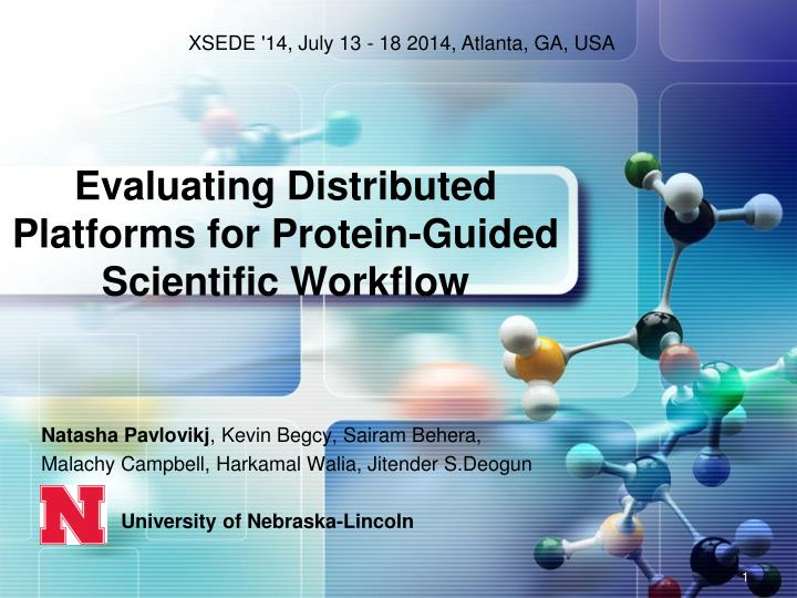Evaluating distributed platforms for protein guided scientific workflow