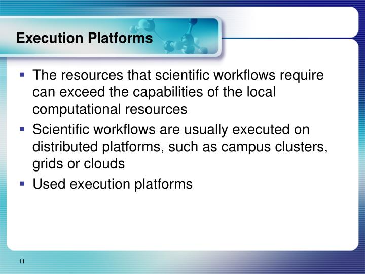 Execution Platforms