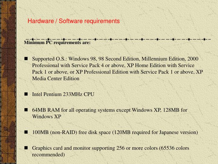 hardware software requirements n.