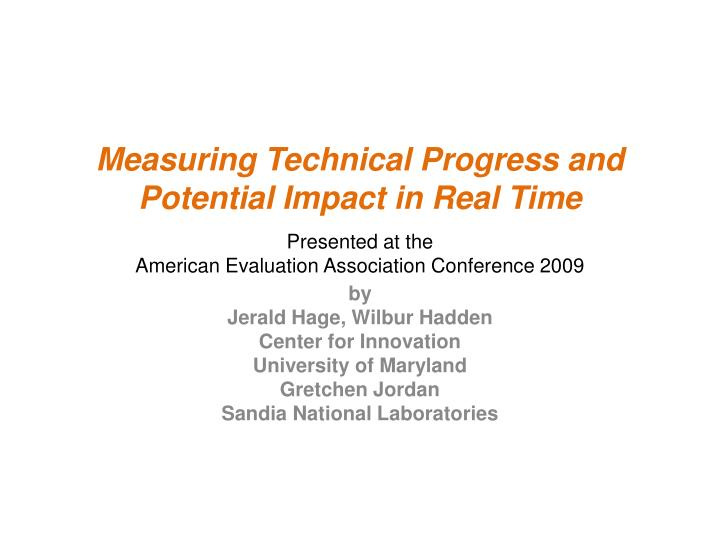 measuring technical progress and potential impact in real time n.