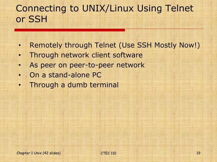 Connecting to UNIX/Linux Using Telnet or SSH