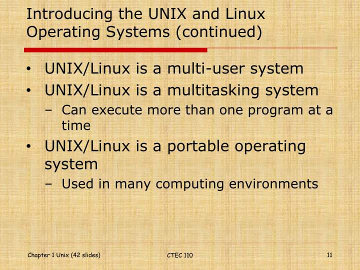 Introducing the UNIX and Linux