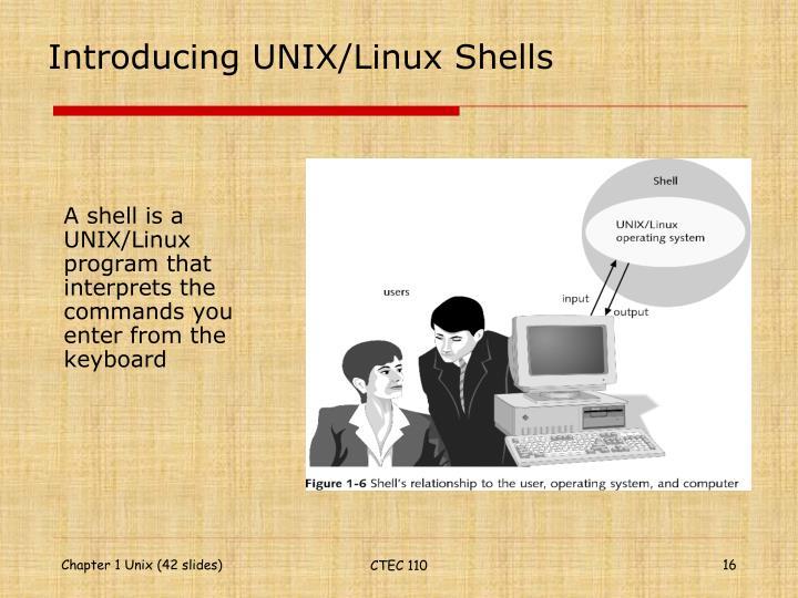 Introducing UNIX/Linux Shells