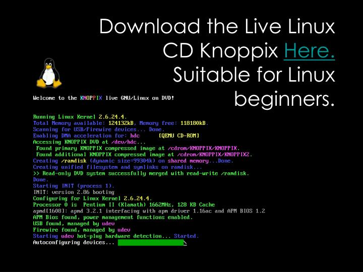 Download the Live Linux CD Knoppix