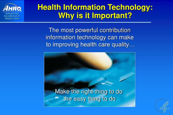 overview of the health information technology system The integration of health information technology (it) into primary care includes a variety of electronic methods that are used to manage information about people's health and health care, for both individual patients and groups of patients.