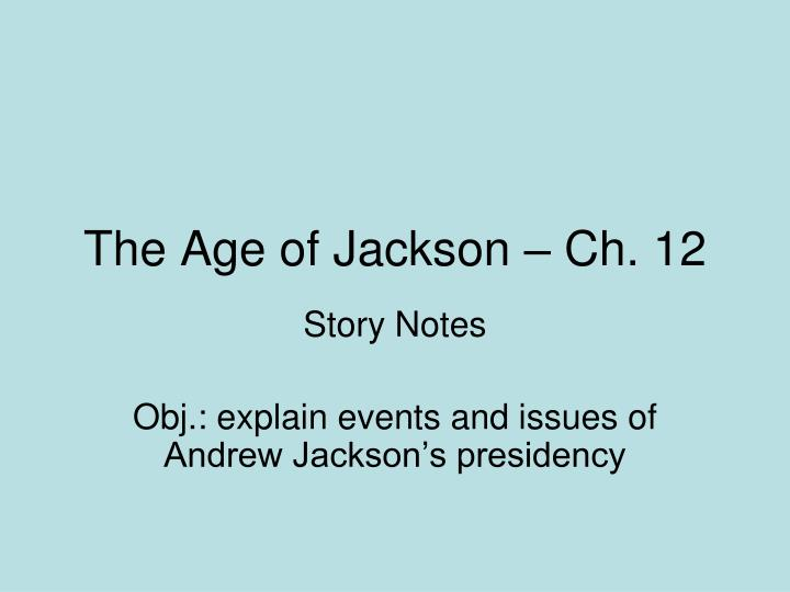 the age of jackson ch 12 n.