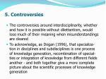 5 controversies