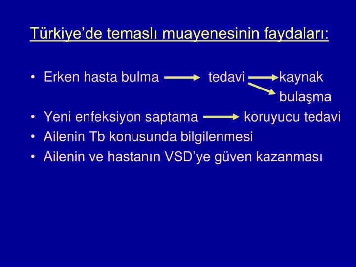 Türkiye'de temaslı muayenesinin faydaları: