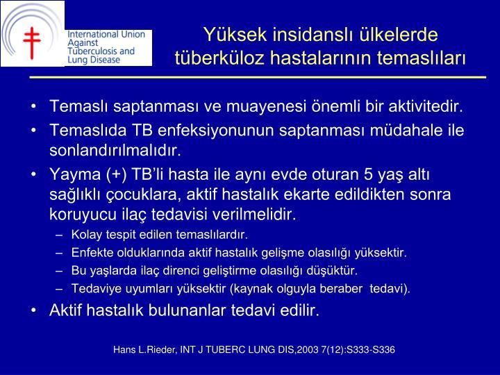 Yüksek insidanslı ülkelerde tüberküloz hastalarının temaslıları
