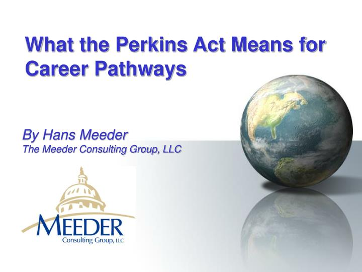 what the perkins act means for career pathways