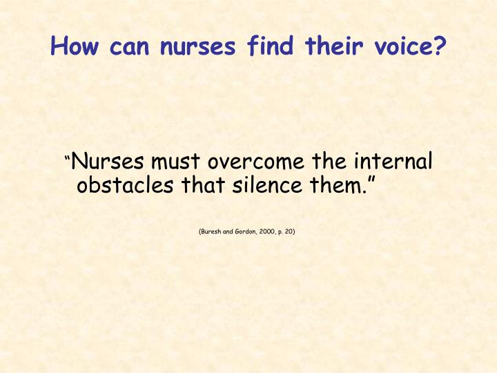 How can nurses find their voice?