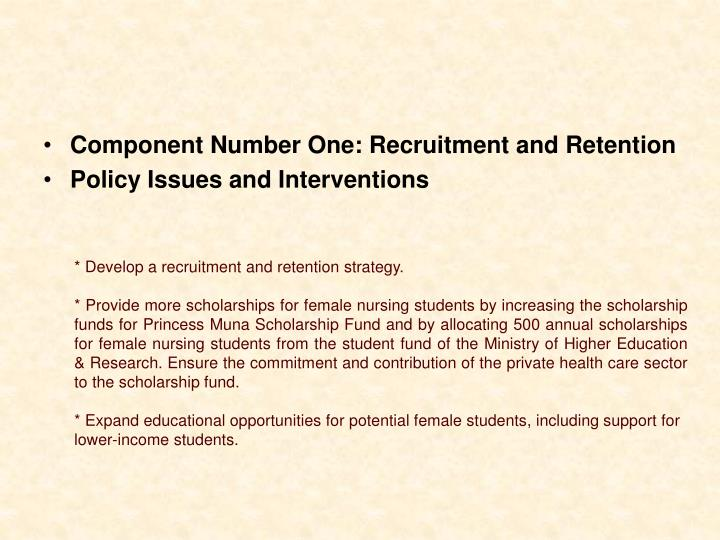 Component Number One: Recruitment and Retention