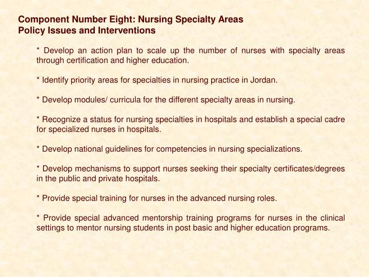 Component Number Eight: Nursing Specialty Areas