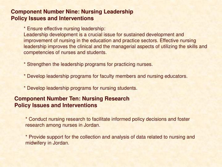 Component Number Nine: Nursing Leadership