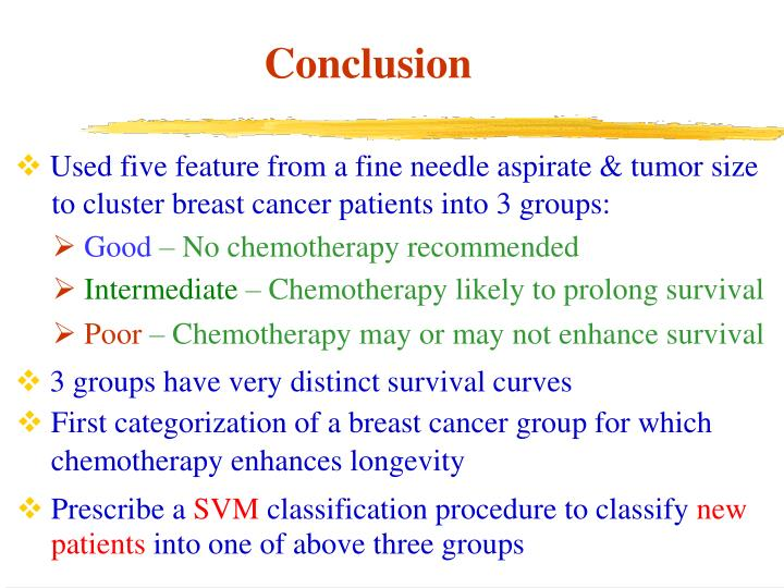 Used five feature from a fine needle aspirate & tumor size