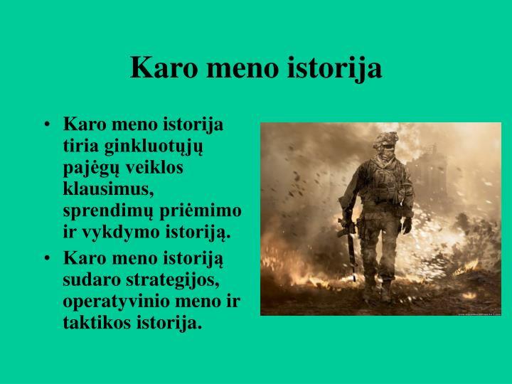 Karo meno istorija